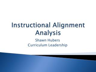 Instructional Alignment Analysis