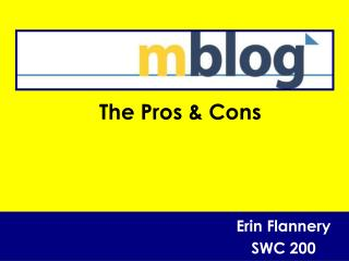The Pros & Cons