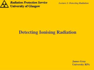 Detecting Ionising Radiation