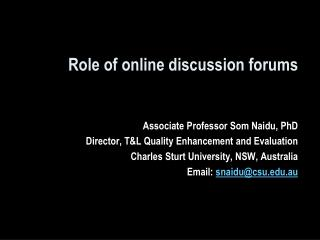 Role of online discussion forums