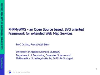PHPMyWMS - an Open Source based, SVG oriented Framework for extended Web Map Services