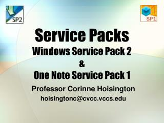 Service Packs Windows Service Pack 2 &  One Note Service Pack 1