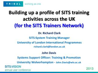 Building up a profile of SITS training activities across the UK  (for the SITS Trainers Network)