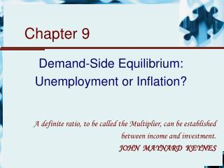 Demand-Side Equilibrium: Unemployment or Inflation