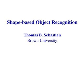 Shape-based Object Recognition