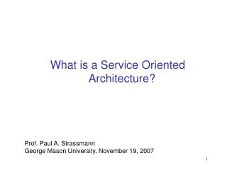 What is a Service Oriented Architecture?