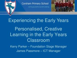 Personalised, Creative Learning in the Early  Years  Classroom
