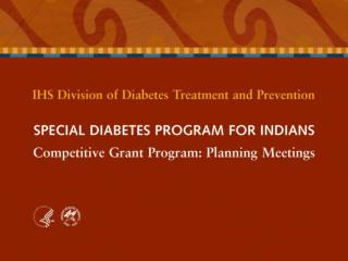 Competitive Grant Program  Data Collection Overview Diabetes Prevention Program