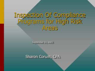 Inspection Of Compliance Programs for High Risk Areas