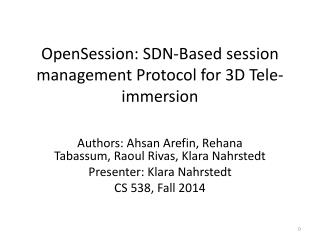 OpenSession :  SDN-Based session management Protocol for 3D Tele-immersion