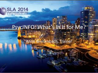 PsycINFO: What's In It for Me?