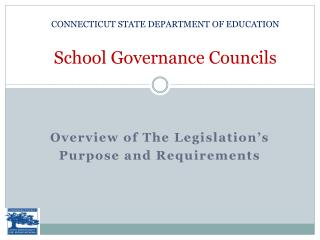 CONNECTICUT STATE DEPARTMENT OF EDUCATION  School Governance Councils