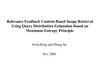 Irwin King and Zhong Jin Nov. 2001