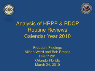 Analysis of HRPP & RDCP Routine Reviews Calendar Year 2010