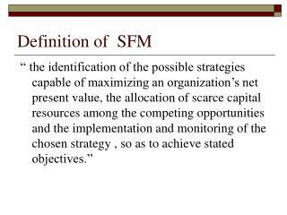 Definition of SFM