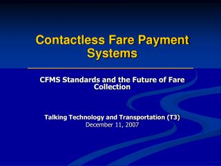 Contactless Fare Payment Systems