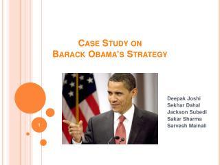 Case Study on Barack Obama's Strategy