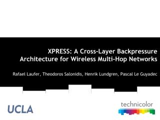 XPRESS: A Cross-Layer Backpressure Architecture for Wireless Multi-Hop Networks
