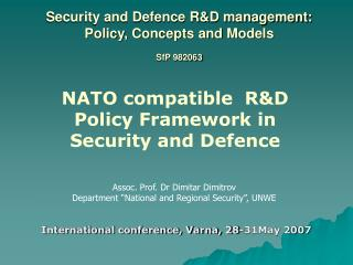 Security and Defence R&D management: Policy, Concepts and Models SfP 982063