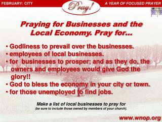 Praying for Businesses and the Local Economy. Pray for…