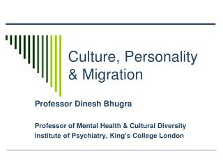 Culture, Personality & Migration
