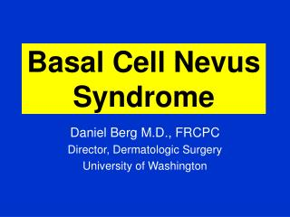 Basal Cell Nevus Syndrome