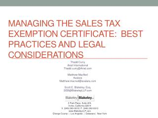 MANAGING THE SALES TAX EXEMPTION CERTIFICATE:  Best Practices and legal considerations