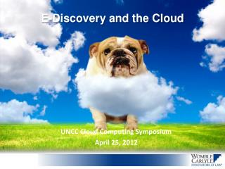 E-Discovery and the Cloud