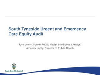 South Tyneside Urgent and Emergency Care Equity Audit