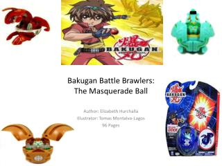 Bakugan Battle Brawlers: The Masquerade Ball