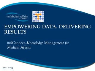 EMPOWERING DATA. DELIVERING RESULTS