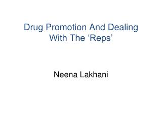 Drug Promotion And Dealing With The 'Reps'