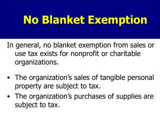 No Blanket Exemption