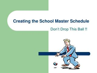 Creating the School Master Schedule
