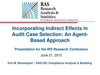 Incorporating Indirect Effects in Audit Case Selection: An Agent-Based Approach