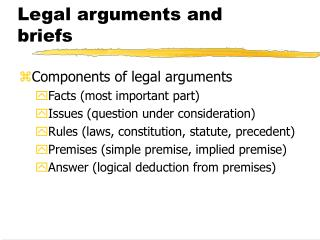 Legal arguments and briefs