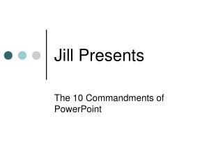 Jill Presents
