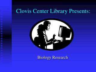 Clovis Center Library Presents: