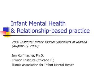 Infant Mental Health  & Relationship-based practice