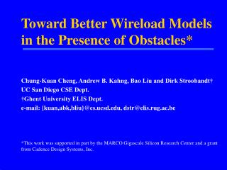 Toward Better Wireload Models in the Presence of Obstacles*