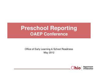 Preschool Reporting OAEP Conference