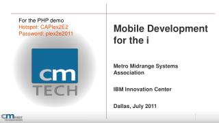 Mobile Development for the i