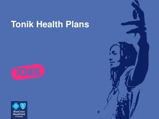 Tonik Health Plans