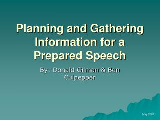 Planning and Gathering Information for a Prepared Speech