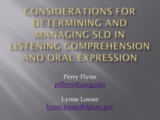Considerations for Determining and managing SLD in Listening Comprehension and Oral Expression