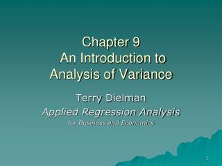 Chapter  9  An Introduction to  Analysis of Variance