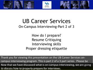 UB Career Services On-Campus  Interviewing-Part 2 of 3