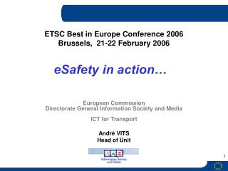 European Commission Directorate General Information Society and Media ICT for Transport