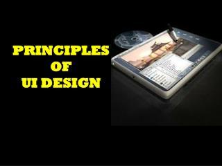 PRINCIPLES OF UI DESIGN