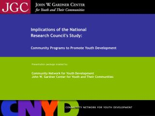Implications of the National  Research Council's Study: Community Programs to Promote Youth Development